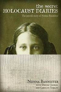 Secret-holocaust-diaries-untold-story-nonna-bannister-carolyn-ross-tomlin-hardcover-cover-art